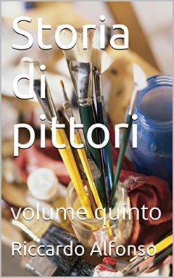 storia di pittori volume quinto