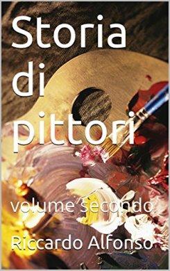 Storia di pittori volume secondo